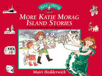 More Katie Morag Island Stories: Four More of Your Favourite Katie Morag Adventures by Mairi Hedderwick image