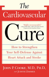 The Cardiovascular Cure by John P. Cooke image