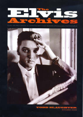 The Elvis Archives by Todd Slaughter image