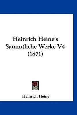 Heinrich Heine's Sammtliche Werke V4 (1871) by Heinrich Heine image