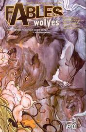 Fables: Volume 08: Wolves by Bill Willingham