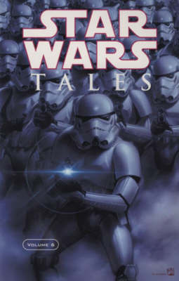 """Star Wars"" Tales: v. 6 by Steve Pugh"
