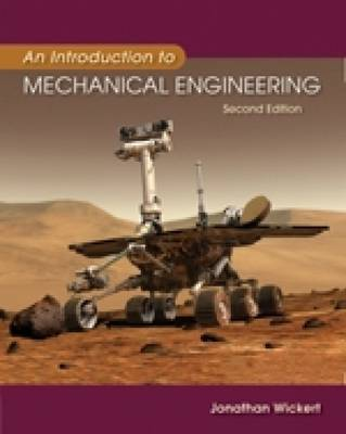 An Introduction to Mechanical Engineering by Jonathan Wickert
