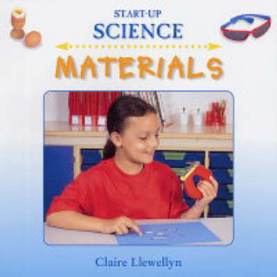 Materials by Claire Llewellyn