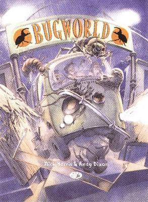 Bug World by Andy Dixon