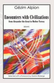 Encounters with Civilizations by Gezim Alpion image