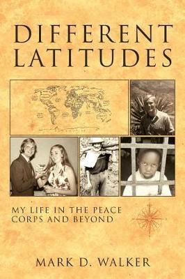 Different Latitudes by Mark D Walker