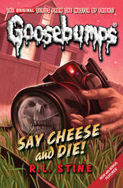 Say Cheese And Die! by R.L. Stine image