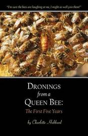 Dronings from a Queen Bee by Charlotte Hubbard image