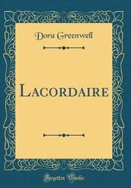 Lacordaire (Classic Reprint) by Dora Greenwell image