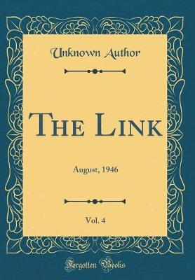 The Link, Vol. 4 by Unknown Author