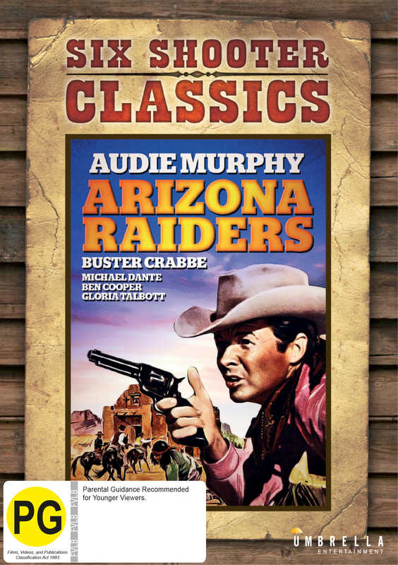 Arizona Raiders (Six Shooter Classics) on DVD