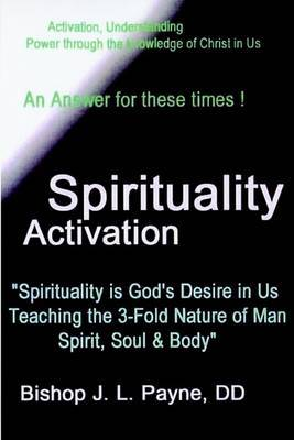 """Spirituality Activation """"To Save America - Salvation and Revival in Our Land"""" by BishopJ L Payne"""
