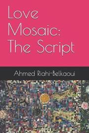 Love Mosaic by Ahmed Riahi-Belkaoui