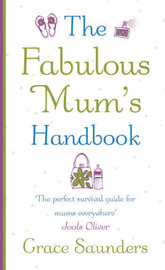 The Fabulous Mum's Handbook by Grace Saunders image