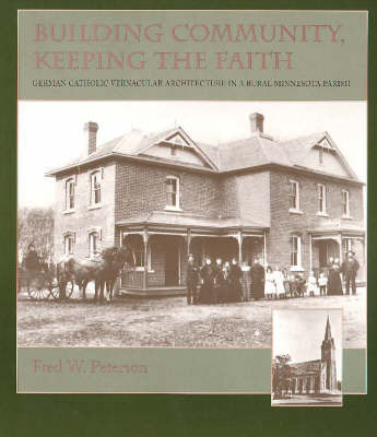 Building Community, Keeping the Faith by Fred W Peterson image