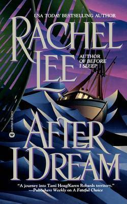 After I Dream by Rachel Lee