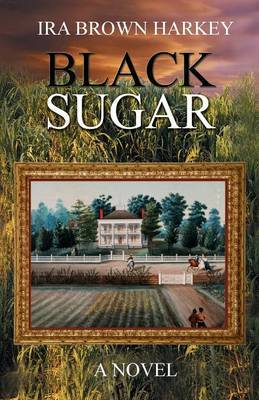 Black Sugar by Ira Brown Harkey