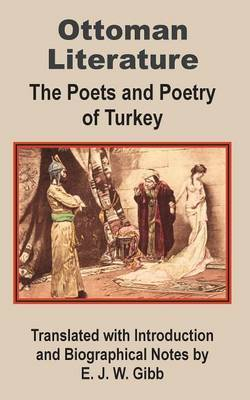 Ottoman Literature: The Poets and Poetry of Turkey image