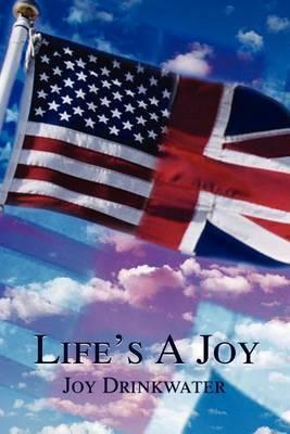 Life's a Joy by Joy Drinkwater image