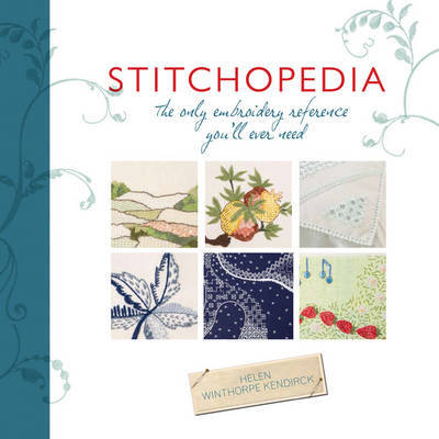 Stitchopedia by Helen Winthorpe Kendrick