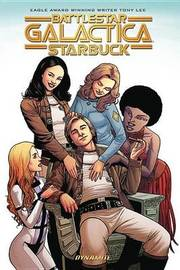 Battlestar Galactica (Classic): Starbuck by Tony Lee image