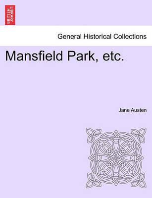 Mansfield Park, Etc. by Jane Austen