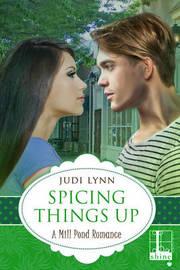 Spicing Things Up by Judi Lynn