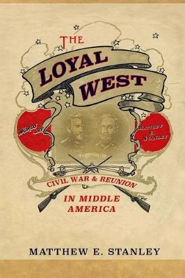 The Loyal West by Matthew Stanley image