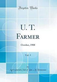 U. T. Farmer, Vol. 3 by Agricultural Club of Uni of Tennessee image