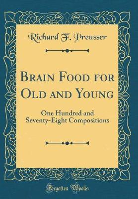 Brain Food for Old and Young by Richard F Preusser image