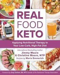 Real Food Keto by Jimmy Moore