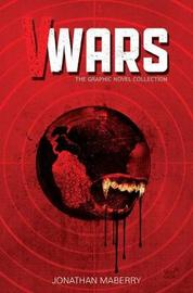 V--Wars: The Graphic Novel Collection by Jonathan Maberry