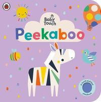 Peekaboo: A Touch-and-Feel Playbook by Ladybird
