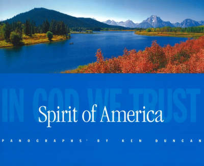 Spirit of America: In God We Trust by Ken Duncan image