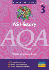 AS History AQA: Course Essays: Unit 3 by Sally Waller image