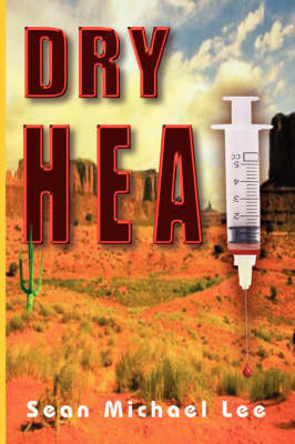 Dry Heat by Sean Michael Lee
