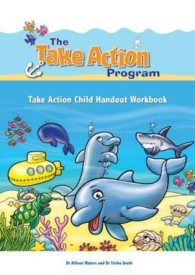 Take Action Child Handout Workbook by Allison Waters