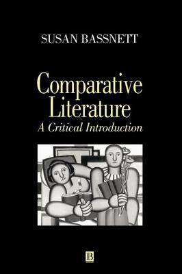 Comparative Literature by Susan Bassnett