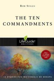 The Ten Commandments by Rob Suggs