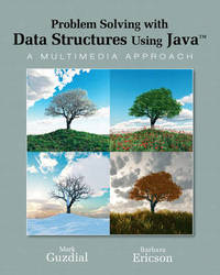 Problem Solving with Data Structures Using Java: A Multimedia Approach by Mark Guzdial image