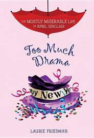 Too Much Drama by Lauire Friedman