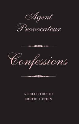 Agent Provocateur: Confessions by Agent Provocateur image
