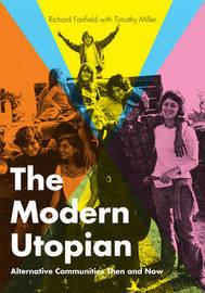 The Modern Utopian: Alternative Communities Then and Now by Richard Fairfield image