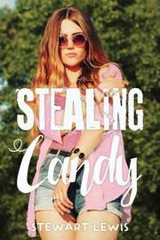Stealing Candy by Stewart Lewis