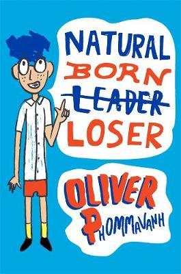Natural Born Loser by Oliver Phommavanh