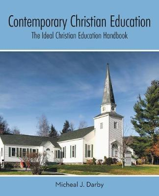Contemporary Christian Education by Micheal J Darby image