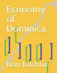 Economy of Dominica by Ivan Kushnir