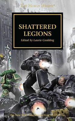 Shattered Legions by Dan Abnett