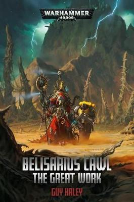Belisarius Cawl: The Great Work by Guy Haley